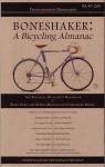 Boneshaker: A Bicycling Almanac (BA 43-200, #7) - Evan P. Schneider, Melissa Reeser Poulin, Jonny Waldman, Marc-andre Chimonas, Maureen Foley