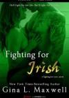 Fighting For Irish - Gina L. Maxwell