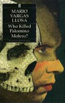 Who Killed Palomino Molero? - Mario Vargas Llosa