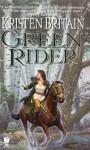 Green Rider (Green Rider #1) - Kristen Britain, Ellen Archer