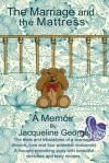 The Marriage and the Mattress - Jacqueline George
