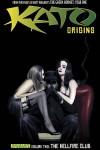 Kato Origins, Volume 2: The Hellfire Club - Jai Nitz, Colton Worley