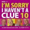 E I'm Sorry I Haven't A Clue, Vol. 10 (Radio Collection) - Barry Cryer, Graeme Garden, Tim Brooke-Taylor