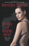 Be Still My Vampire Heart - Kerrelyn Sparks