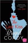 The Last Kiss - Brigid Coady