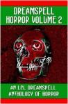 Dreamspell Horror Volume 2 - Lynn Shurr, Conda V. Douglas, Sheila Gamble, John Richters
