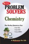 Chemistry Problem Solver - A. Lamont Tyler, Research & Education Association, Adrian Dingle