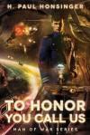 To Honor You Call Us - H. Paul Honsinger