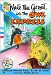 Nate the Great on the Owl Express - Marjorie Weinman Sharmat, Mitchell Sharmat, Martha Weston, Marc Simont