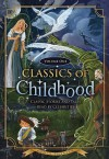 Classics of Childhood, Vol. 1: Classic Stories and Tales Read by Celebrities - Various, J.M. Barrie, Robby Benson, Betty White, John Ritter, Sandy Duncan, Michael York, Brian Austin Green