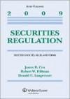 Securities Regulation: Selected Statutes, Rules, And Forms, 2009 Edition - James D. Cox, Robert W. Hillman, Donald C. Langevoort