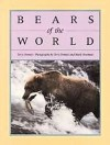 Bears of the World - Terry Domico, Mark Newman