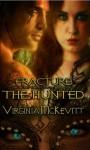 Fracture The Secret Enemy Saga (Book 2) The Hunted - Virginia McKevitt