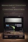 Management Essentials for Christian Ministries - James Estep Jr, Michael Anthony, James Estep
