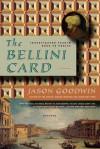 The Bellini Card (Investigator Yashim) (Inspector Yashim Mysteries) - Jason Goodwin