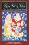 Nine Fairy Tales and One More Thrown in for Good Measure (European Classics) - Karel Čapek, Josef Čapek, Dagmar Herrmann