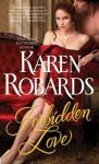 Forbidden Love - Karen Robards