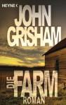 Die Farm - John Grisham