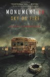 Monument 14: Sky on Fire by Laybourne, Emmy (2013) Hardcover - Emmy Laybourne
