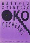 Oko otchłani - Wałerij Szewczuk
