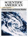 Storm Warnings: Climate Change and Extreme Weather - Editors of Scientific American Magazine