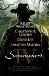 Four Summoner's Tales - Christopher Golden, Jonathan Maberry, Kelley Armstrong, David Liss