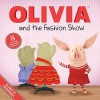 OLIVIA and the Fashion Show - Ellie Seiss, Patrick Spaziante