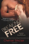 Breaking Free (Masters of the Shadowlands) (Volume 3) - Cherise Sinclair