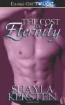 The Cost of Eternity - Shayla Kersten