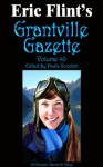 Grantville Gazette: Volume 40 - Eric Flint, Paula Goodlett, Thomas Richardson