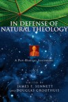The in Defense of Natural Theology: The Bible and African Christianity - James F. Sennett