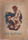 Gubavac - Vladimir Nazor
