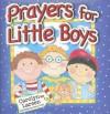 Prayers for Little Boys - Carolyn Larsen, Caron Turk