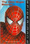 Spider-Man 2: The Daily Bugle Stories - Jasmine Jones, Stan Lee, David Koepp, Steve Ditko, Miles Millar, Alfred Gough, Alvin Sargent, Jacob Ben Gunter