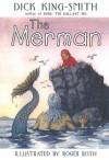 The Merman - Dick King-Smith