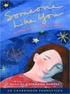 Someone Like You (Audio) - Sarah Dessen, Katharine Powell