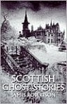 Scottish Ghost Stories - James Robertson