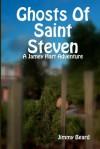 Ghosts of Saint Steven - Jimmy Beard