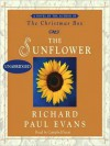 The Sunflower (Audio) - Richard Paul Evans, Campbell Scott