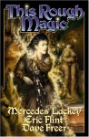 This Rough Magic - Mercedes Lackey, Eric Flint, Dave Freer
