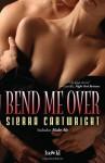 Bend Me Over - Sierra Cartwright