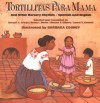 Tortillitas para Mamá and Other Nursery Rhymes (Bilingual Edition in Spanish and English) - Margot C. Griego, Betsy L. Bucks, Sharon S. Gilbert, Laurel H. Kimball, Barbara Cooney