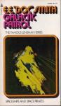 """Galactic Patrol - E.E. """"Doc"""" Smith"""
