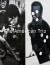 The American Trip - Philip Monk, Larry Clark, Nan Goldin, Cady Noland, Richard Prince