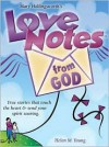 Love Notes from God: Inspirational Messages from God's Heart to Yours - Mary Hollingsworth
