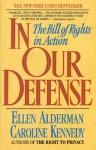 In Our Defense - Caroline Kennedy, Ellen Alderman