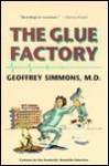 The Glue Factory - Geoffrey Simmons, Ray Broderick