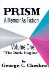 Prism: A Memoir as Fiction - George C. Chesbro