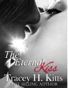 The Eternal Kiss - Tracey H. Kitts