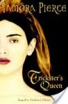 Trickster's Queen Trickster's Queen Trickster's Queen - Tamora Pierce